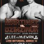 Martinez vs Dzinziruk fight March 12